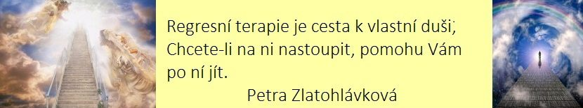 Regresní terapie Strakonice – Petra Zlatohlávková